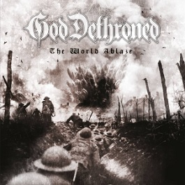GOD DETHRONED the world ablaze review new album death