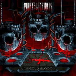Mortal Infinity in cold blood thrashmetal new album