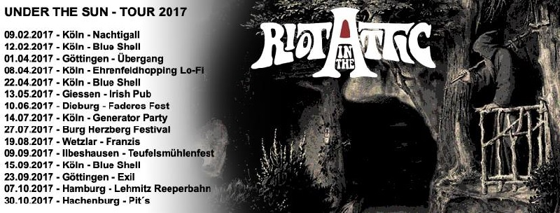 Riot in the attic tourdates
