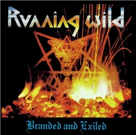 running wild branded and exiled